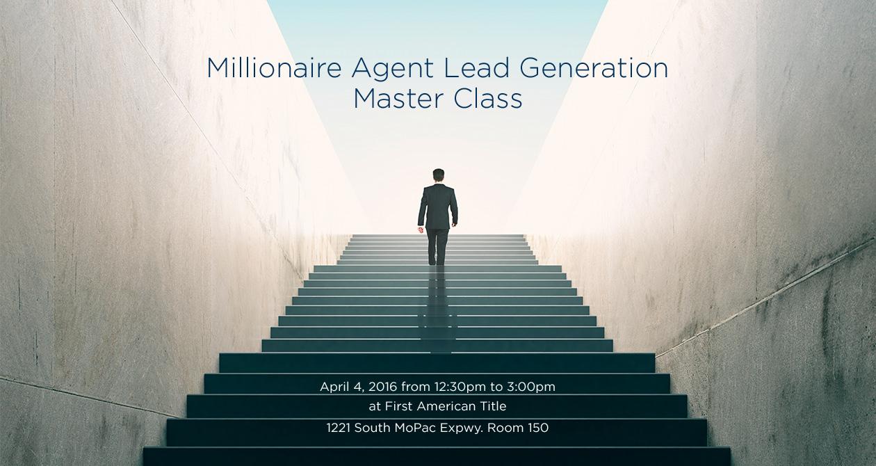 Millionaire Agent Lead Generation Master Class